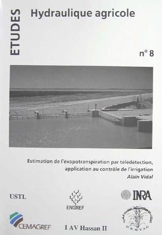 Estimation of evapotranspiration by remote sensing  - Alain Vidal - Irstea