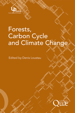 Forests, carbon cycle and climate change -  - Éditions Quae