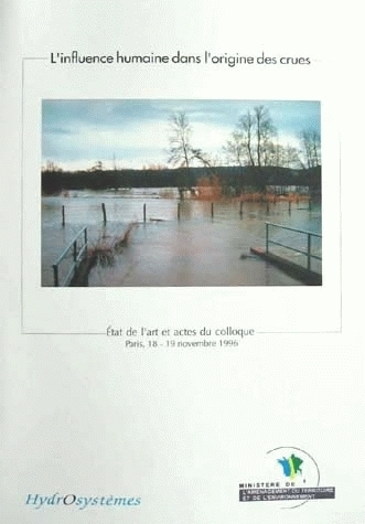 The influence of human activities on the origin of flooding -  - Irstea
