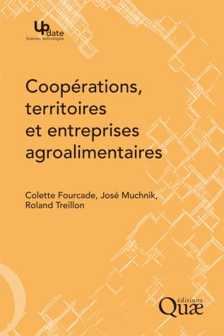 Cooperations, territories and food companies - Colette Fourcade, José Muchnik, Roland Treillon - Éditions Quae