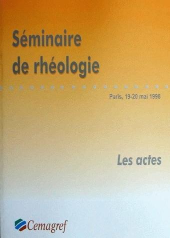 Rheology seminar -  - Irstea