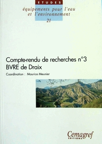Research report n° 3 of the Draix BVRE -  - Irstea