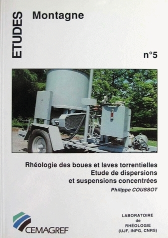 Rheology of mudflows and landslides  - Philippe Coussot - Irstea