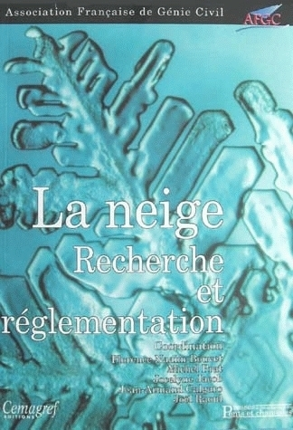 Snow: research and regulation -  - Irstea