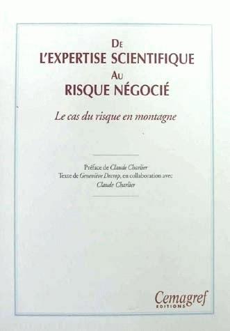 From scientific expertise to negotiated risk  - Geneviève Decrop - Irstea
