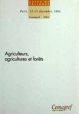 Farmers, agricultures and forests -  - Irstea