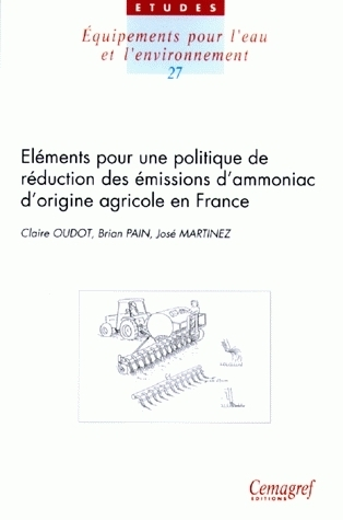 Elements underpinning a policy to reduce ammonia emissions from agriculture in France - Claire Oudot, Brian Pain, José Martinez - Irstea