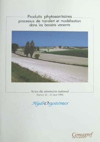 Pest control products. Modelling process in watersheds -  - Irstea