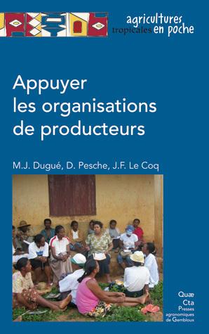 Supporting Producer Organisations - Marie-Jo Dugué, Denis Pesche, Jean-François Le Coq - Éditions Quae