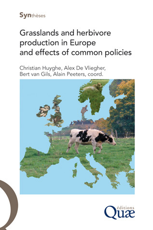 Grasslands and Herbivore Production in Europe and Effects of Common Policies -  - Éditions Quae