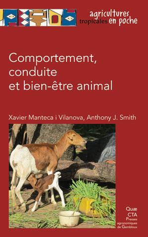 Animal Behaviour, Conduct and Welfare - Xavier Manteca i Vilanova, Anthony J. Smith - Éditions Quae
