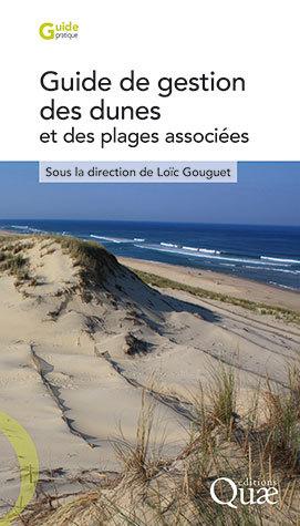 Guide to managing dunes and associated beaches - Loïc Gouguet - Éditions Quae