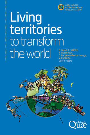 Living territories to transform the world -  - Éditions Quae