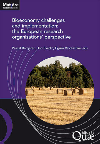 Bioeconomy challenges and implementation: the European research organisations' perspective -  - Éditions Quae