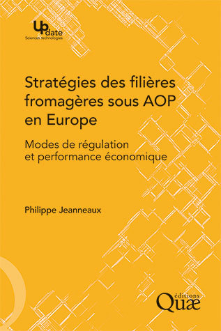 PDO Cheese Strategies in Europe - Philippe Jeanneaux - Éditions Quae