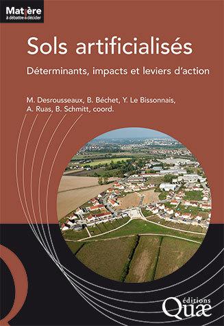 Artificialized land and land take - Maylis  Desrousseaux, Béatrice  Béchet , Yves  Le Bissonnais, Anne  Ruas, Bertrand  Schmitt - Éditions Quae