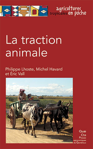 Animal traction - Michel Havard, Éric Vall, Philippe Lhoste - Éditions Quae