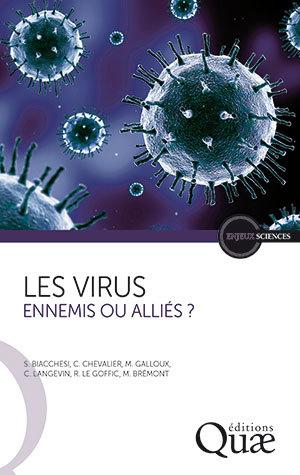 Viruses - Stéphane Biacchesi, Christophe Chevalier, Marie Galloux, Christelle Langevin, Ronan  Le Goffic, Michel Brémont - Éditions Quae