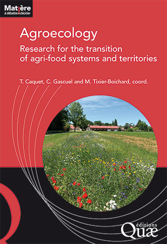 Agroecology: research for the transition of agri-food chains and territories -  - Éditions Quae