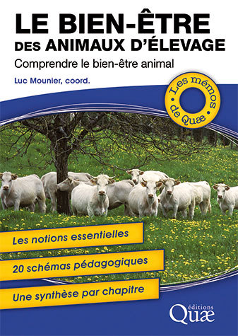 The welfare of farm animals - Alain Boissy, Alice de Boyer des Roches, Christine Duvaux-Ponter, Raphaël Guattéo, Marie-Christine Meunier-Salaün, Pierre Mormède - Éditions Quae