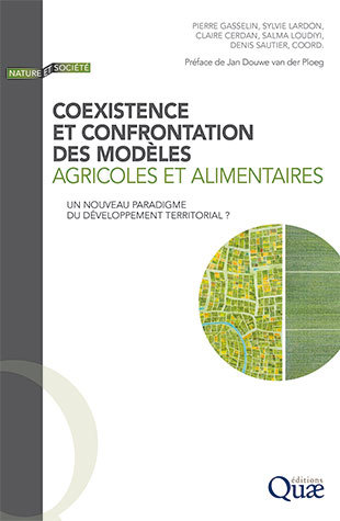 Coexistence and confrontation of agricultural and food models -  - Éditions Quae