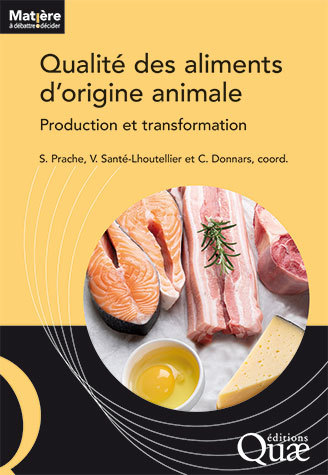 Quality of animal source foods -  - Éditions Quae