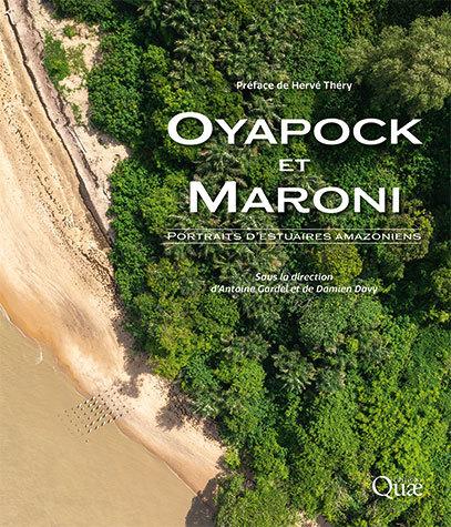 Oyapock and Maroni - Antoine Gardel, Damien Davy - Éditions Quae