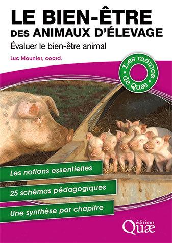The well-being of farm animals - Alain Boissy, Alice de Boyer des Roches, Christine Duvaux-Ponter, Raphaël Guattéo, Marie-Christine Meunier-Salaün, Pierre Mormède - Éditions Quae